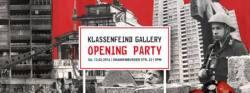 KLASSENFEIND GALLERY OPENING PARTY � LA TACHELES AM 13. FEBRUAR