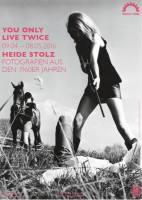 You Only Live Twice - Fotografien aus den 1960er Jahren