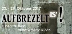 AUFBREZELT IS – Elisabeth Rass und Herwig Maria Stark