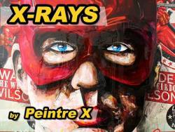 X-Rays by Peintre X @ 30works II