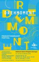 »Drehmoment« Produktionskunst made by Nándor Angstenberger, Joachim Fleischer und Pia Lanzinger