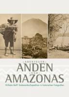Abenteuer Anden und Amazonas