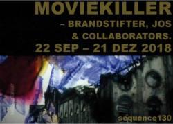 MOVIEKILLER – Brandstifter, Jos & collaborators.