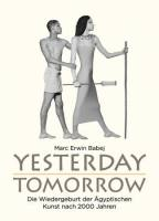 Marc-Erwin Babej: Yesterday - Tomorrow