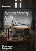Biennale für aktuelle Fotografie 2020: Reconsidering Icons