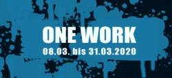 Gruppenausstellung One Work