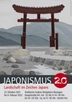 Japonismus 2.0 - Landschaft im Zeichen Japans