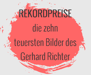Gerhard Richter Preise - wieso die Bilder so teuer und gefragt sind