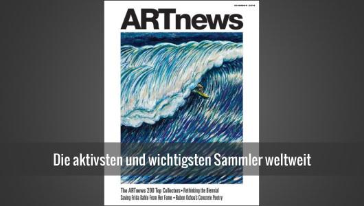 Kunstsammler - Liste der 200 wichtigsten Sammler weltweit (ARTnews-Ranking)