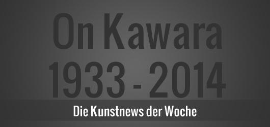 Kunstnews: On Kawara ist tot, Helge Achenbach weiterhin im Visier der Justiz