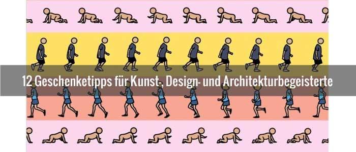 12 Geschenketipps für Kunst-, Design- und Architekturbegeisterte