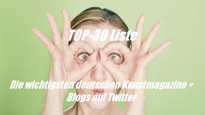 Die 30+ einflussreichsten deutschen Kunstmagazine + Blogs auf Twitter