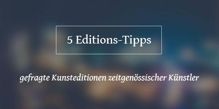 Sammlertipp: 5 begehrte Editonen von Immendorff, Mel Ramos, Beuys und Co.