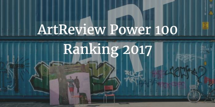 ArtReview Power 100 Ranking Liste 2017
