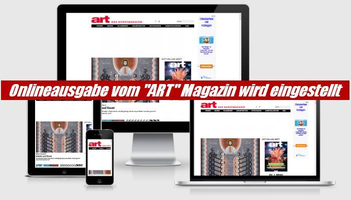 """Kunstmagazin """"ART"""" macht der Online Ausgabe ein Ende"""