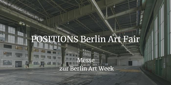 POSITIONS Berlin Art Fair findet ebenfalls Ende September statt