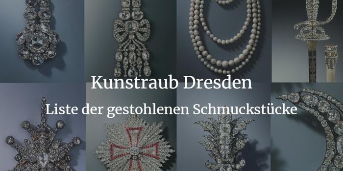 Kunstraub Dresden - diese Schmuckstücke wurden gestohlen