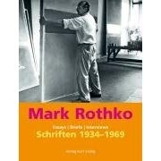 Mark Rothko - Schriften von 1934 - 1969