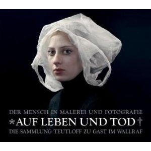 Teutloff Sammlung - Auf Leben und Tod Ausstellung in Köln