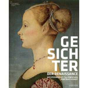 Gesichter der Renaissance Ausstellung mit Botticelli - da Vinci und Pisanello