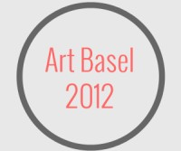 Art Basel 2012 - Kunstmesse oder Investmentberatung
