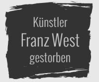 Künstler Franz West in Wien gestorben