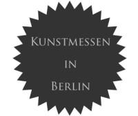 Kunst entdecken - Berliner Kunstmessen bitten zum Kunstkauf