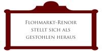 Flohmarkt Renoir stellt sich als gestohlen heraus