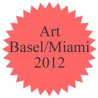 Art Basel Miami 2012 Guide - vom Strand zur Kunst