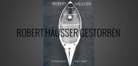 Fotograf Robert Häusser - der Meister der Schwarzweiß-Fotografie ist tot