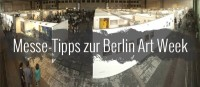 5 Messe-Tipps zur Berlin Art Week