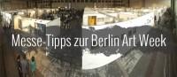 5 Messe-Tipps zur Berlin Art Week