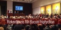 Francis Bacon Triptychon erzielt Rekord von 142,4 Millionen Dollar