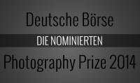 Die 4 nominierten Künstler für den Deutsche Börse Photography Prize 2014