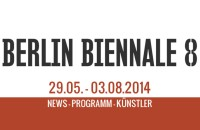 8.Berlin Biennale - Künstler, Tickets und Programm
