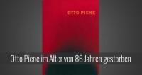 Otto Piene der Farb- und Lichtkünstler ist tot