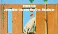 Beltracchi - zeigte Albertina eine Max Ernst Fälschung