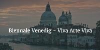 Fokus auf Künstler - die Biennale Venedig 2017