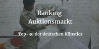 Ranking - die 30 begehrtesten deutschen Künstler bei Auktionen