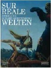 Surreale Welten - Surrealismus Ausstellung in Berlin
