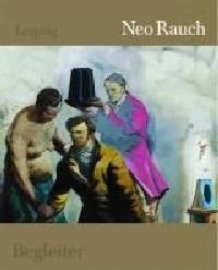 Neo Rauch Ausstellung München - Leipzig und Katalog