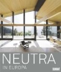 Richard Neutra Ausstellung und Katalog