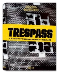 Trespass - Street Art + Urban Art Rückblick