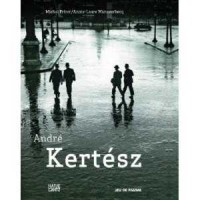 André Kertész Ausstellungen Berlin - Galerie Kicken und im Martin Gropius Bau