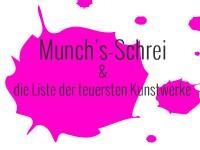 Der Munch-Schrei und die Liste der teuersten Kunstwerke